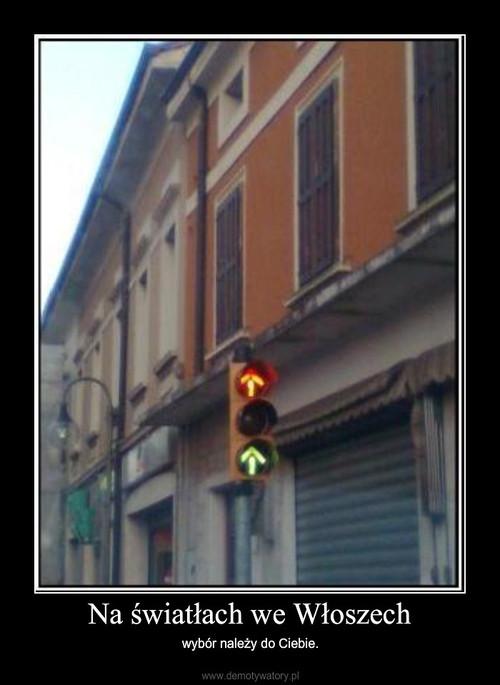 Na światłach we Włoszech