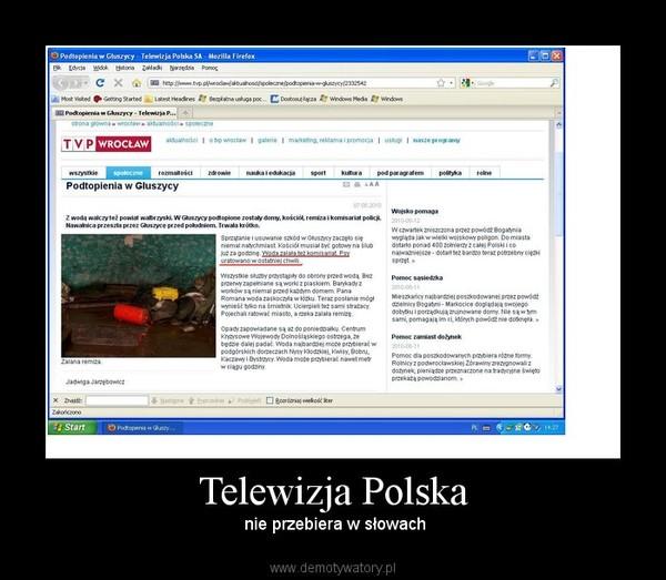 Telewizja Polska –  nie przebiera w słowach