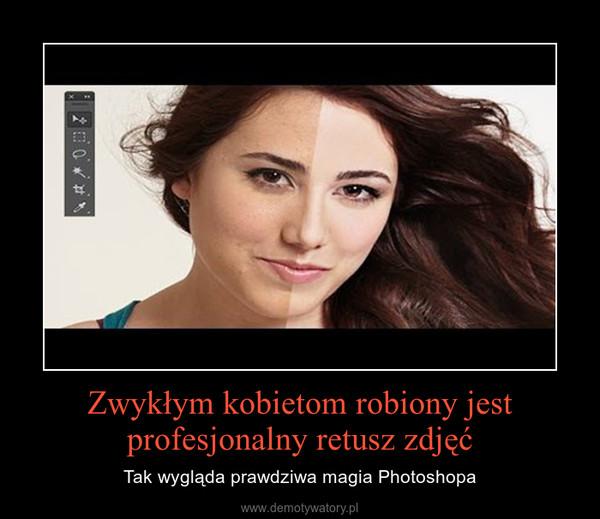 Zwykłym kobietom robiony jest profesjonalny retusz zdjęć – Tak wygląda prawdziwa magia Photoshopa