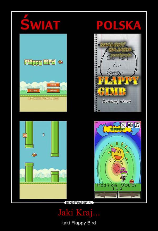 Jaki Kraj... – taki Flappy Bird