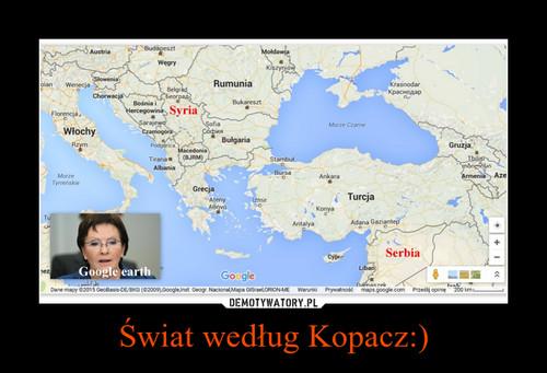 Świat według Kopacz:)