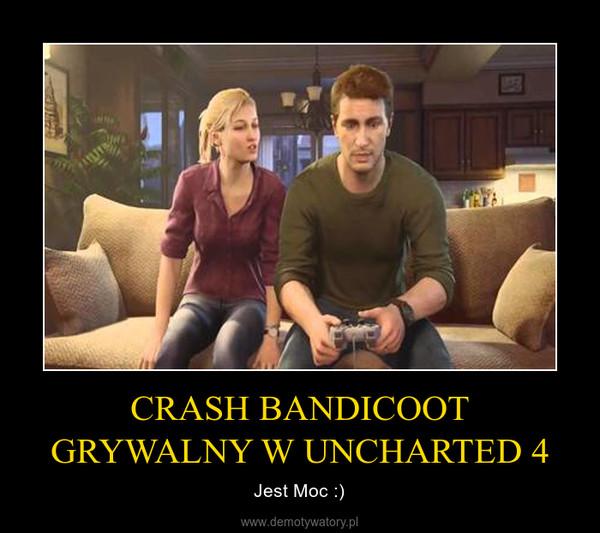 CRASH BANDICOOT GRYWALNY W UNCHARTED 4 – Jest Moc :)
