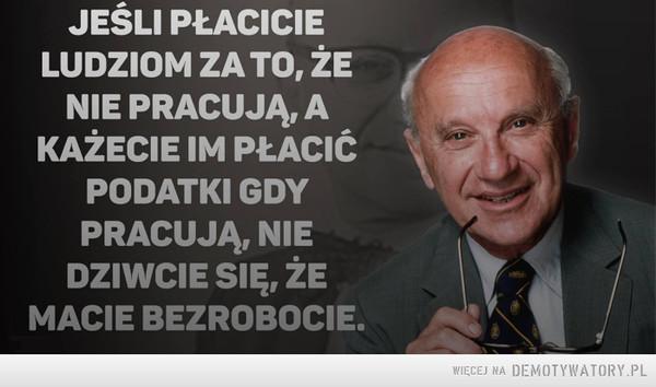 Milton Friedman –