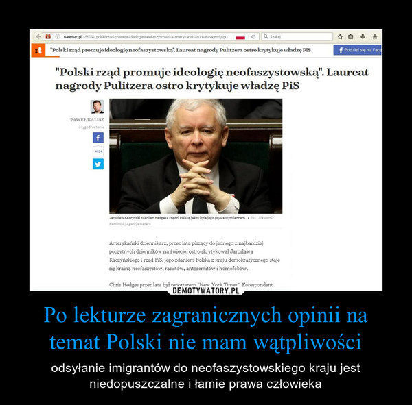 Po lekturze zagranicznych opinii na temat Polski nie mam wątpliwości – odsyłanie imigrantów do neofaszystowskiego kraju jest niedopuszczalne i łamie prawa człowieka