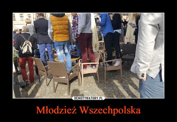 Młodzież Wszechpolska –