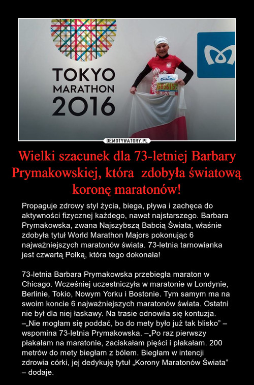 Wielki szacunek dla 73-letniej Barbary Prymakowskiej, która  zdobyła światową koronę maratonów!