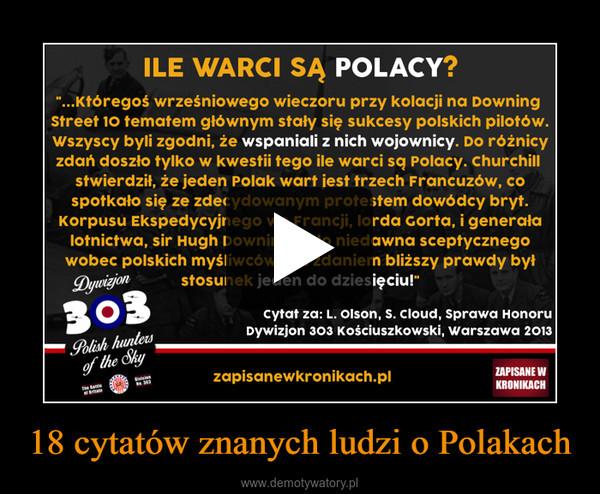 18 cytatów znanych ludzi o Polakach –