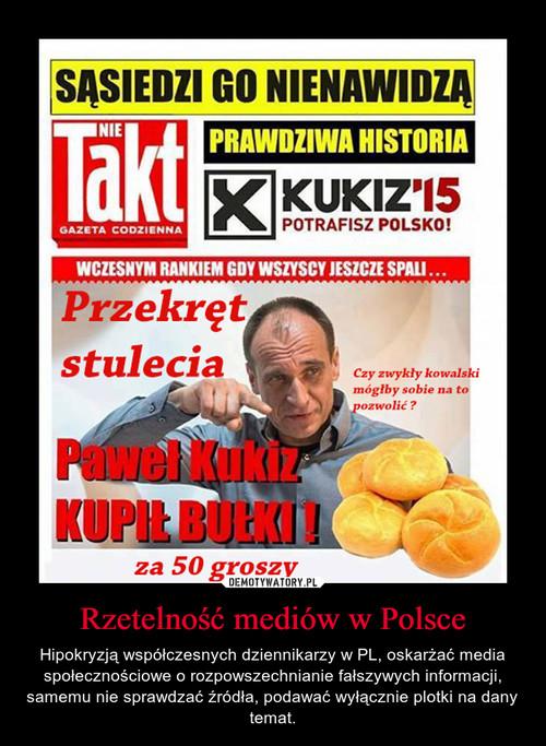 Rzetelność mediów w Polsce