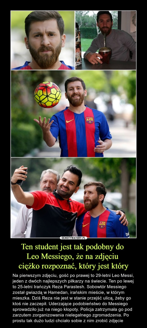 Ten student jest tak podobny do  Leo Messiego, że na zdjęciu  ciężko rozpoznać, który jest który