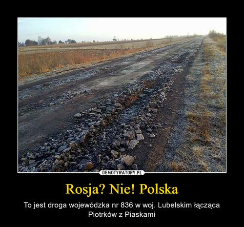 Rosja? Nie! Polska