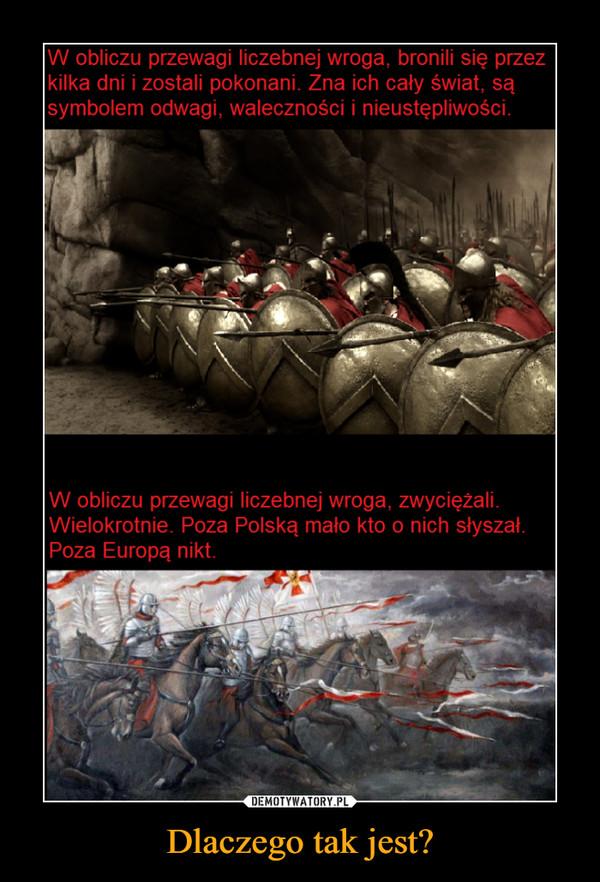 Dlaczego tak jest? –  W obliczu przewagi liczebnej wroga, bronili się przez kilka dni i zostali pokonani. Zna ich cały świat, są symbolem odwagi, waleczności i nieustępliwości. W obliczu przewagi liczebnej wroga, zwyciężali. Wielokrotnie. Poza Polską mało kto o nich słyszał. Poza Europą nikt