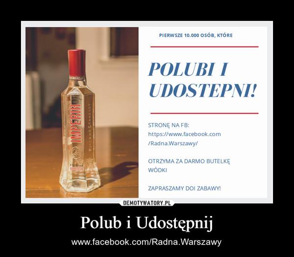 Polub i Udostępnij – www.facebook.com/Radna.Warszawy