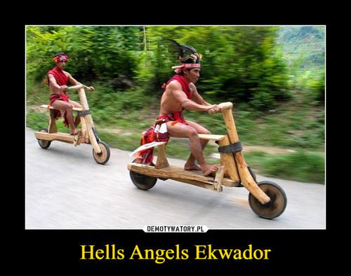 Hells Angels Ekwador
