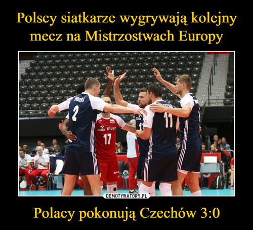 Polscy siatkarze wygrywają kolejny mecz na Mistrzostwach Europy Polacy pokonują Czechów 3:0