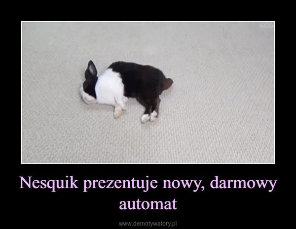 Nesquik prezentuje nowy, darmowy automat –