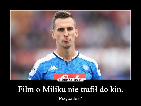 Film o Miliku nie trafił do kin. – Przypadek?