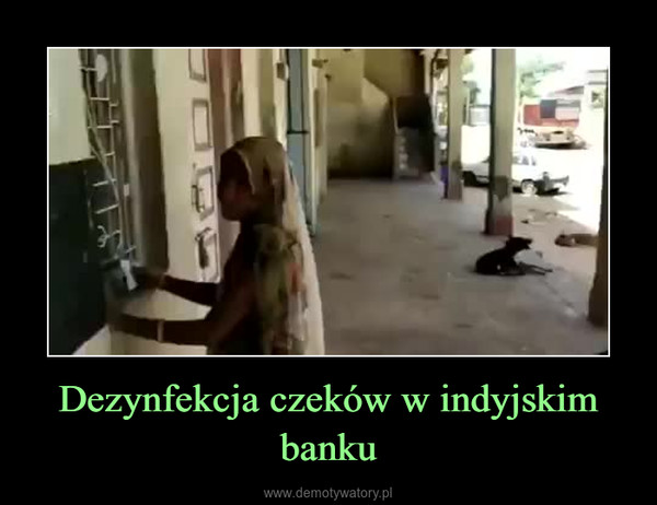 Dezynfekcja czeków w indyjskim banku –