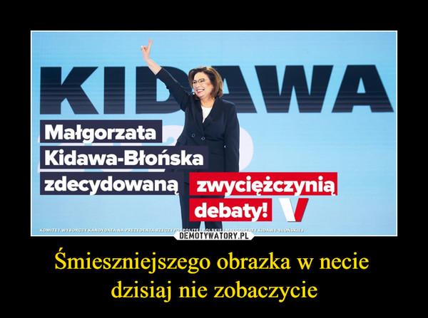 Śmieszniejszego obrazka w necie dzisiaj nie zobaczycie –  Małgorzata Kidawa-Błońska zdecydowaną zwyciężczynią debaty