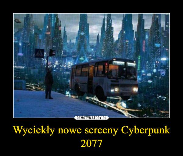 Wyciekły nowe screeny Cyberpunk 2077 –