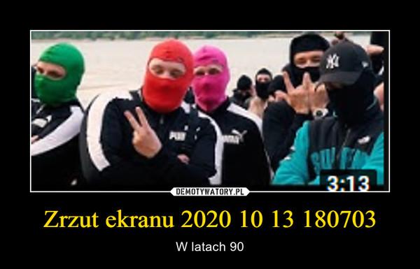 Zrzut ekranu 2020 10 13 180703
