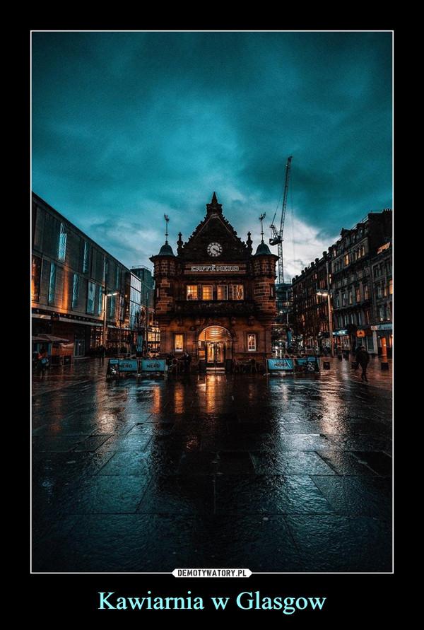 Kawiarnia w Glasgow –