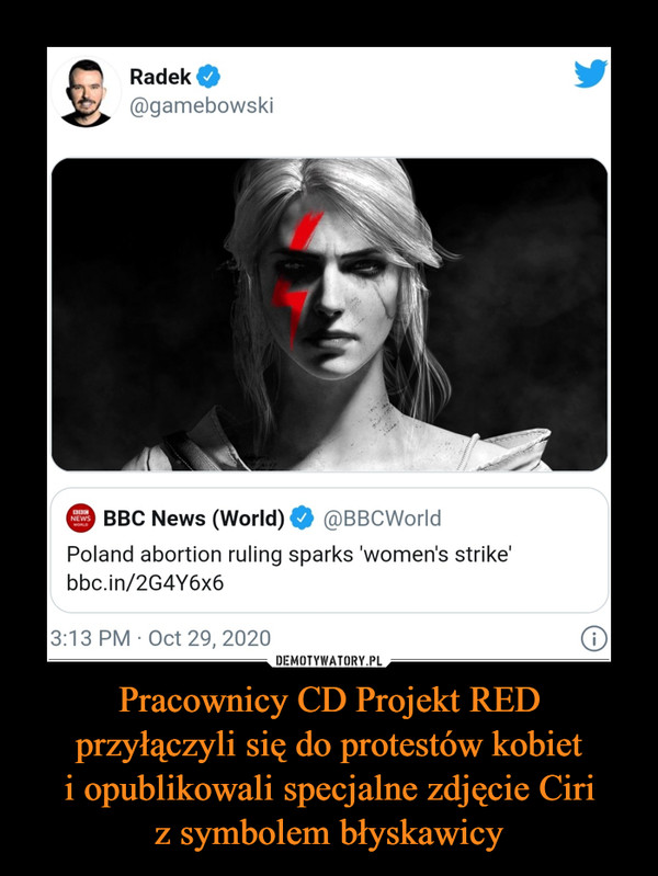 Pracownicy CD Projekt REDprzyłączyli się do protestów kobieti opublikowali specjalne zdjęcie Ciriz symbolem błyskawicy –  Radek BBC News World Poland abortion ruling sparks wonen strike