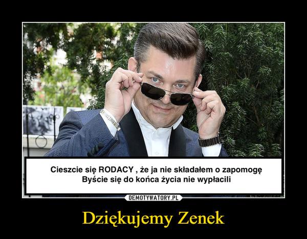 Dziękujemy Zenek –