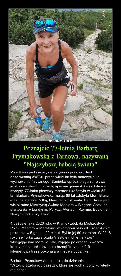 """Poznajcie 77-letnią Barbarę Prymakowską z Tarnowa, nazywaną """"Najszybszą babcią świata"""""""