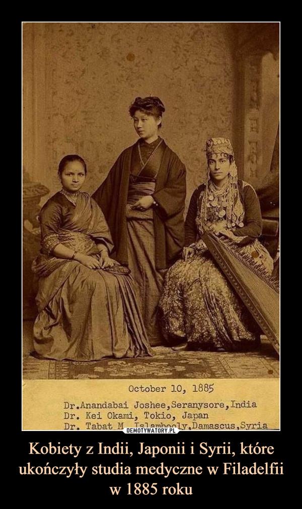 Kobiety z Indii, Japonii i Syrii, które ukończyły studia medyczne w Filadelfii w 1885 roku –