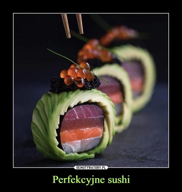 Perfekcyjne sushi –