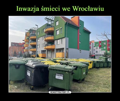 Inwazja śmieci we Wrocławiu
