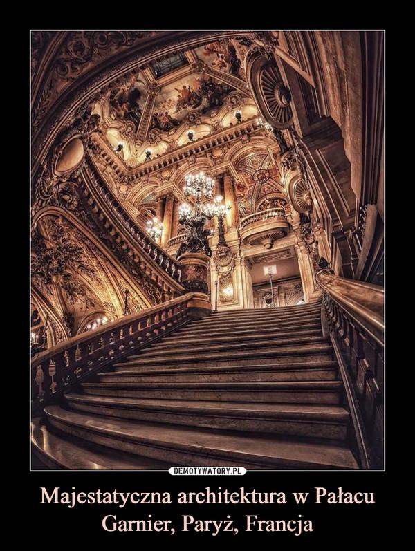 Majestatyczna architektura w Pałacu Garnier, Paryż, Francja –