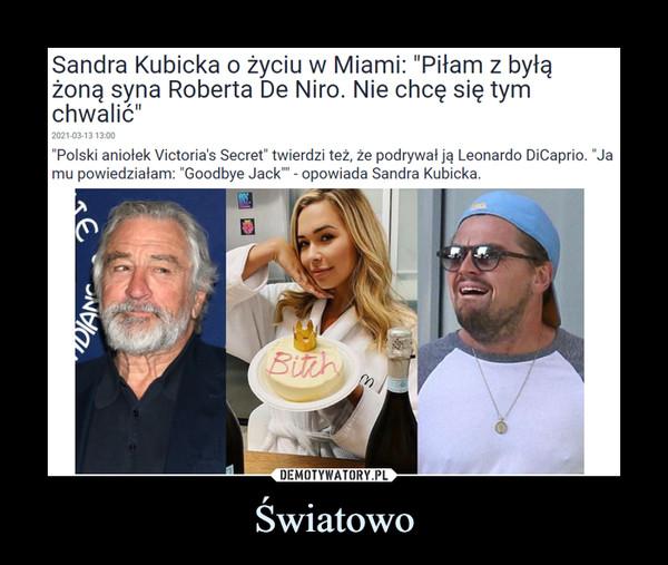 """Światowo –  Sandra Kubicka o życiu w Miami: """"Piłam z byłą żoną syna Roberta De Niro. Nie chcę się tym chwalić"""