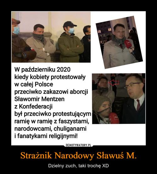 Strażnik Narodowy Sławuś M.