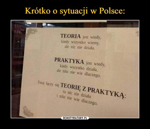 Krótko o sytuacji w Polsce: