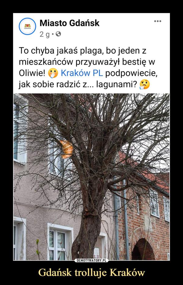 Gdańsk trolluje Kraków –