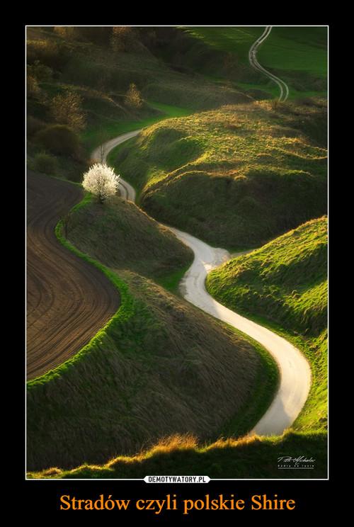 Stradów czyli polskie Shire