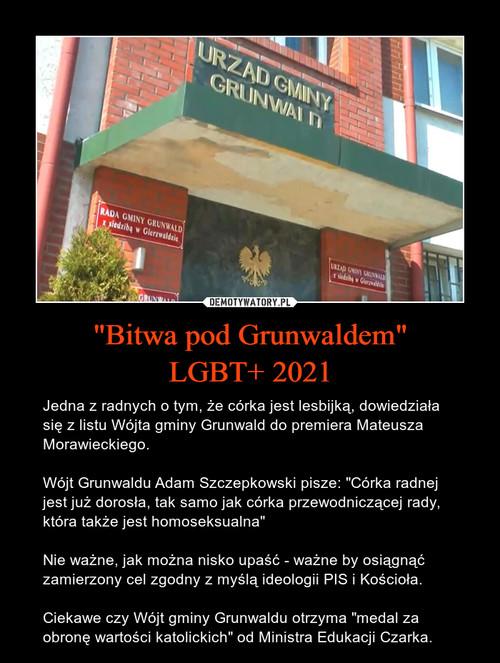 """Bitwa pod Grunwaldem"" LGBT+ 2021"
