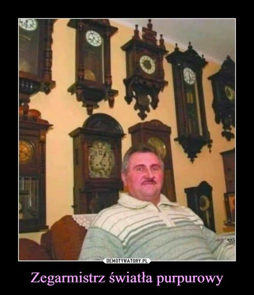 Zegarmistrz światła purpurowy
