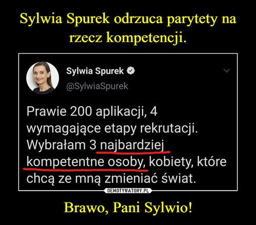 Sylwia Spurek odrzuca parytety na rzecz kompetencji. Brawo, Pani Sylwio!