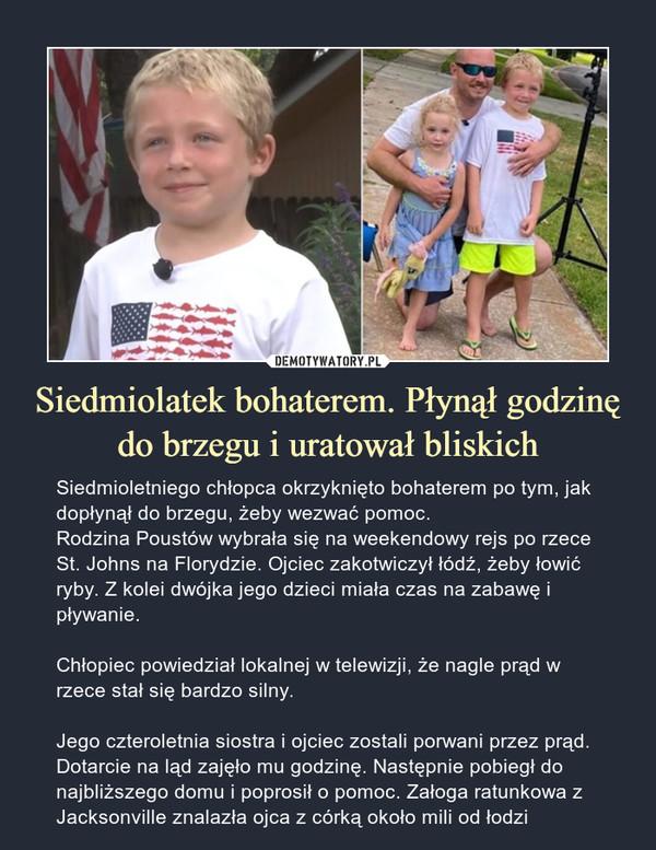 Siedmiolatek bohaterem. Płynął godzinę do brzegu i uratował bliskich