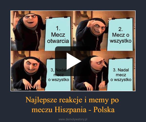 Najlepsze reakcje i memy po meczu Hiszpania - Polska –