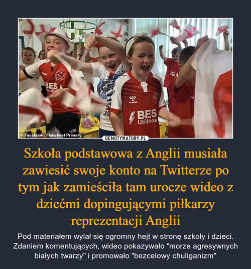 Szkoła podstawowa z Anglii musiała zawiesić swoje konto na Twitterze po tym jak zamieściła tam urocze wideo z dziećmi dopingującymi piłkarzy reprezentacji Anglii
