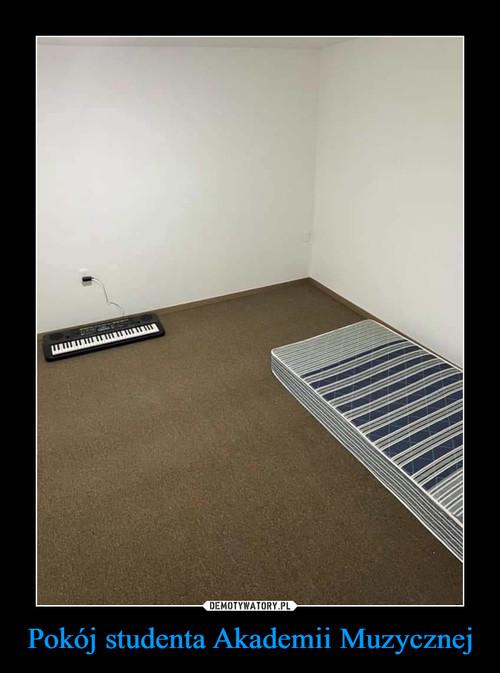 Pokój studenta Akademii Muzycznej