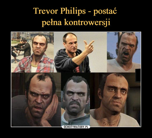 Trevor Philips - postać  pełna kontrowersji