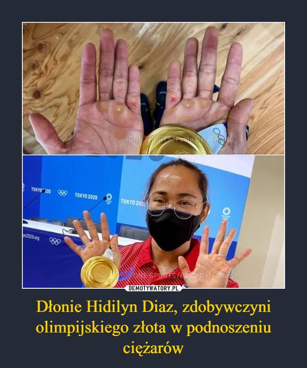 Dłonie Hidilyn Diaz, zdobywczyni olimpijskiego złota w podnoszeniu ciężarów –