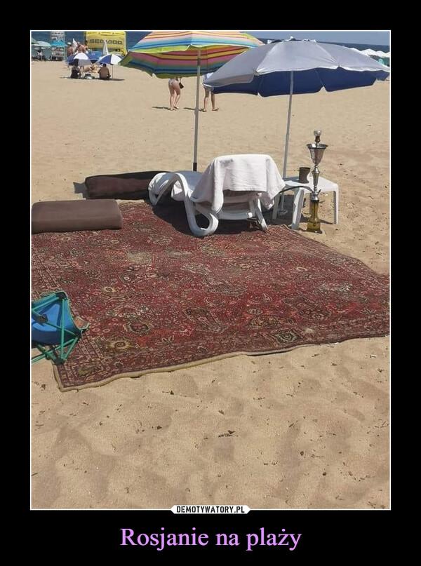 Rosjanie na plaży –