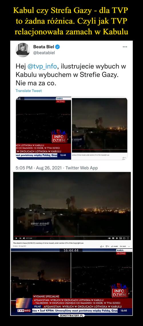 Kabul czy Strefa Gazy - dla TVP  to żadna różnica. Czyli jak TVP relacjonowała zamach w Kabulu