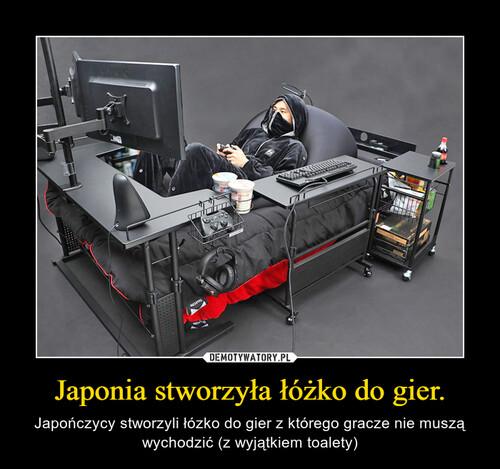 Japonia stworzyła łóżko do gier.