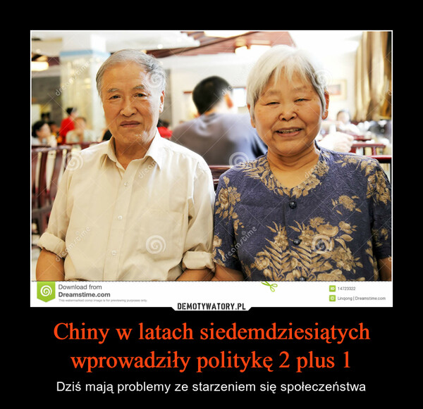 Chiny w latach siedemdziesiątych wprowadziły politykę 2 plus 1 – Dziś mają problemy ze starzeniem się społeczeństwa